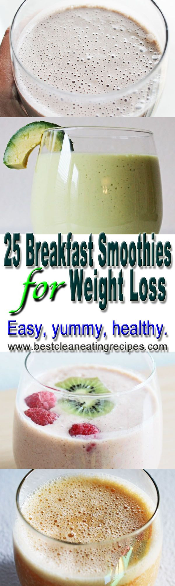 Weight Loss Breakfast Smoothies  25 breakfast smoothies for weight loss by Best Clean