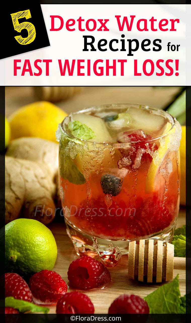 Weight Loss Cleansing Recipes  5 Detox Water Recipes for Fast Weight Loss – FloraDress