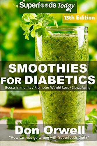 """Weight Loss Smoothies For Diabetics  Cookbooks List The Best Selling """"Whole Foods"""" Cookbooks"""