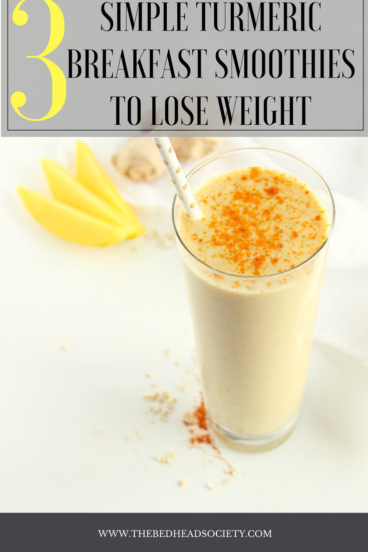 Weight Loss Smoothies Mix  3 Simple Turmeric Breakfast Smoothies to Lose Weight