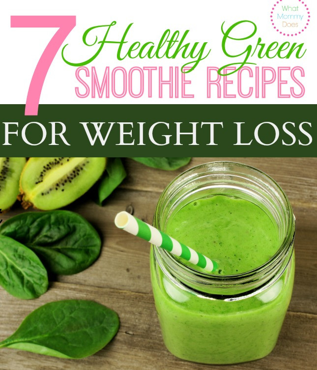 Weight Loss Smoothies Mix  7 Healthy Green Smoothie Recipes for Weight Loss