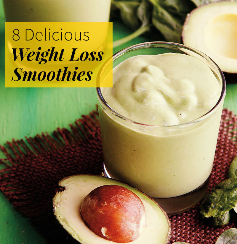 Weight Loss Smoothies  8 Delicious Weight Loss Smoothies