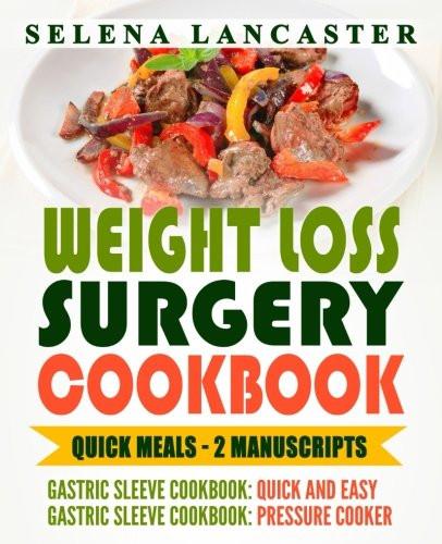 Weight Loss Surgery Recipes  Weight Loss Surgery Cookbook QUICK MEALS bundle – 2