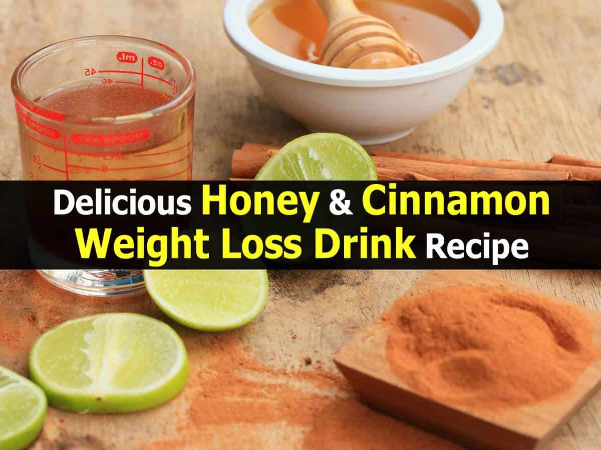 Weight Loss Tea Recipes  Delicious Honey & Cinnamon Weight Loss Drink Recipe