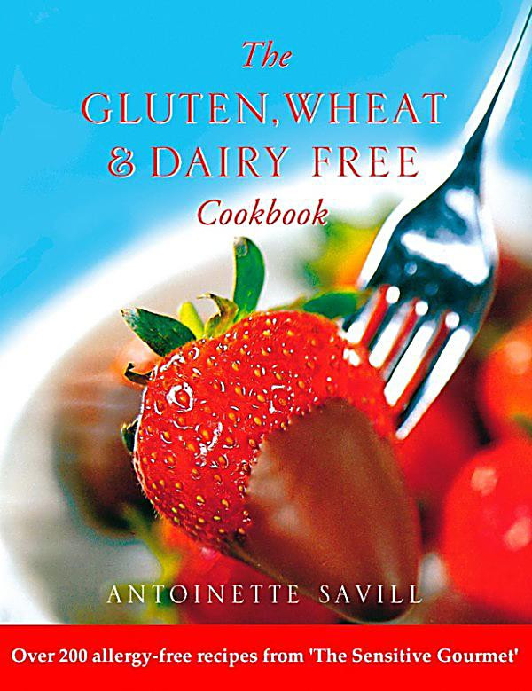 Wheat And Dairy Free Recipes  HarperNonFiction E books Thorsons Gluten Wheat and