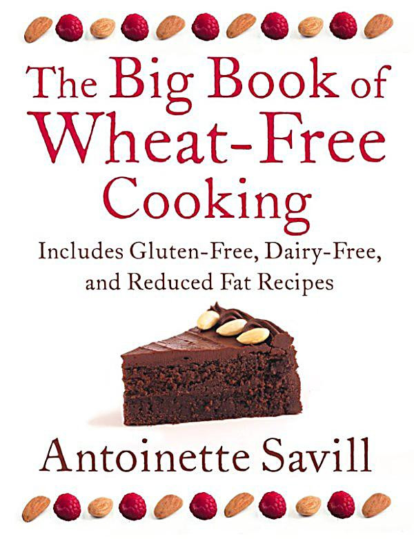 Wheat And Dairy Free Recipes  HarperNonFiction E books Thorsons The Big Book of