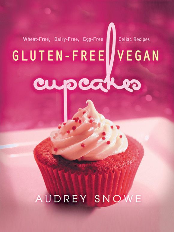Wheat And Dairy Free Recipes  Gluten Free Vegan Cupcakes Wheat Free Dairy Free Egg
