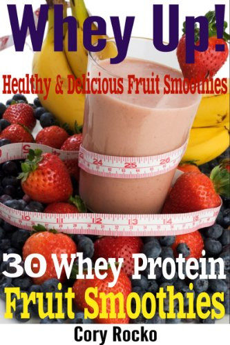Whey Protein Recipes For Weight Loss  Homemade Protein Shake Recipes