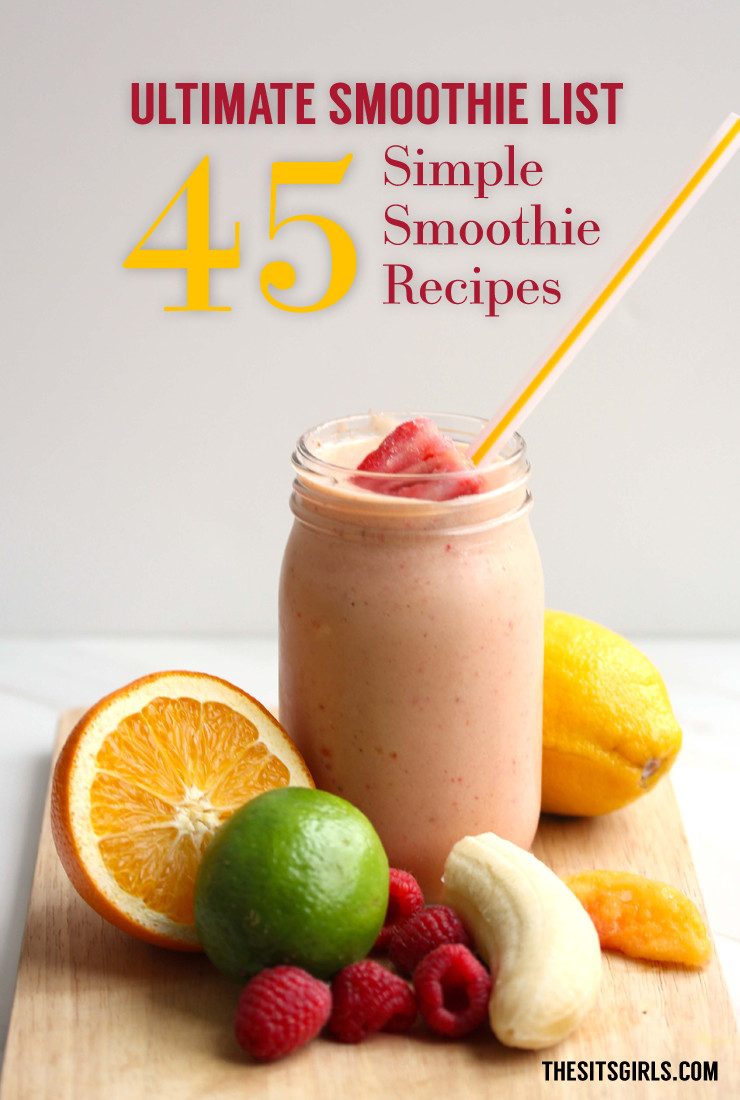Yummy Healthy Smoothies  Putins Cousin — 45 Delicious Smoothie Recipes