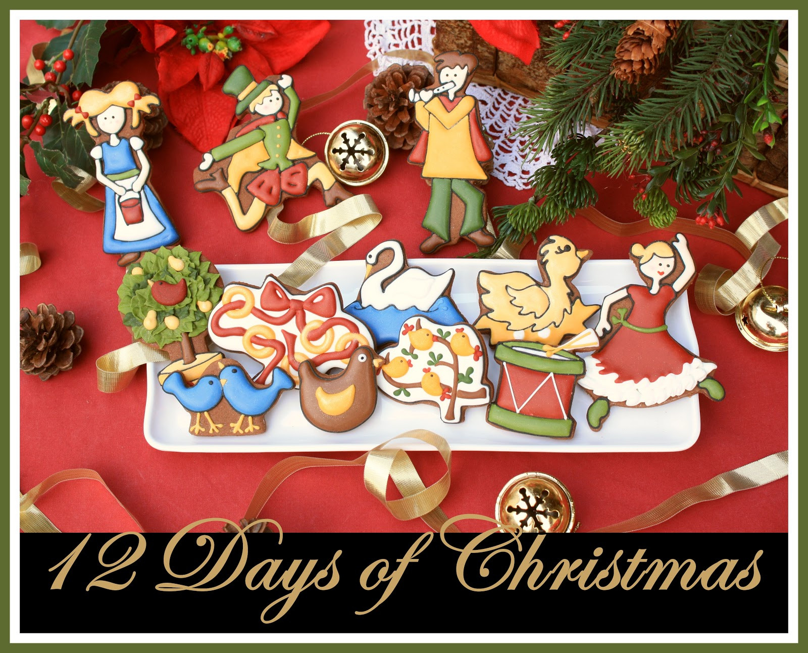 12 Days Of Christmas Cookies  12 Days of Christmas Cookies