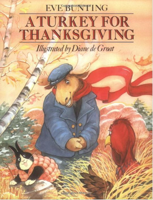 A Turkey For Thanksgiving By Eve Bunting Activities  The Picture Book Teacher s Edition A Turkey For