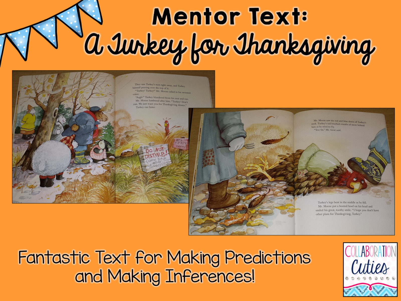 A Turkey For Thanksgiving By Eve Bunting Activities  Collaboration Cuties A Turkey for Thanksgiving Ready to