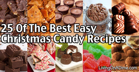 Best Christmas Candy Recipes  25 of the Best Easy Christmas Candy Recipes And Tips