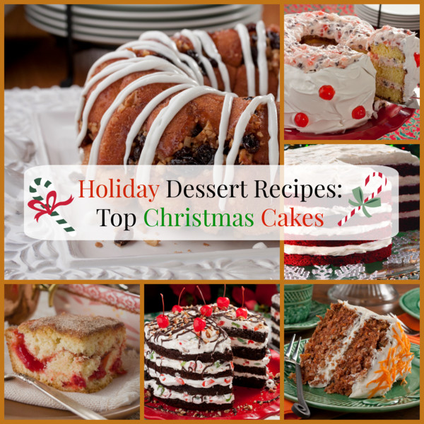 Best Christmas Dessert Recipes  Holiday Dessert Recipes Top 10 Christmas Cakes