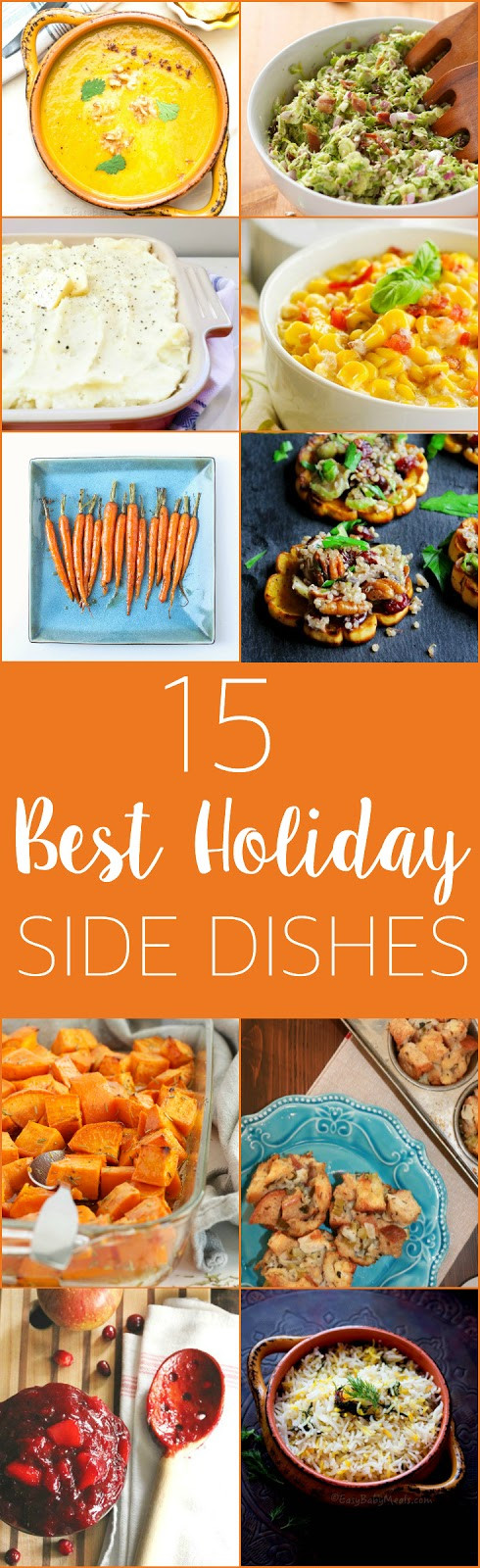 Best Christmas Side Dishes  15 Best Ever Holiday Side Dishes The Busy Baker
