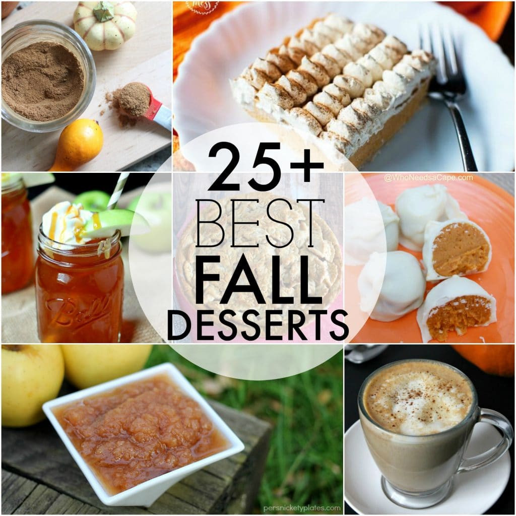 Best Fall Desserts  The BEST Fall Desserts Persnickety Plates