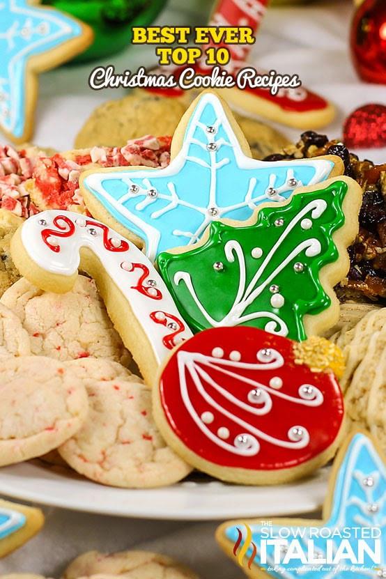 Best Italian Christmas Cookies  Best Ever Top 10 Christmas Cookie Recipes