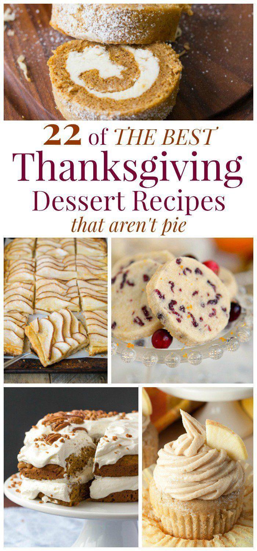 Best Thanksgiving Dessert Recipes  17 Best images about Thanksgiving on Pinterest