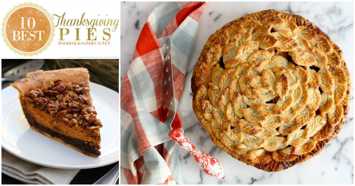 Best Thanksgiving Pie Recipes  10 Best Thanksgiving Pie Recipes • Food Folks and Fun