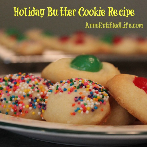 Butter Christmas Cookies  Holiday Butter Cookie Recipe