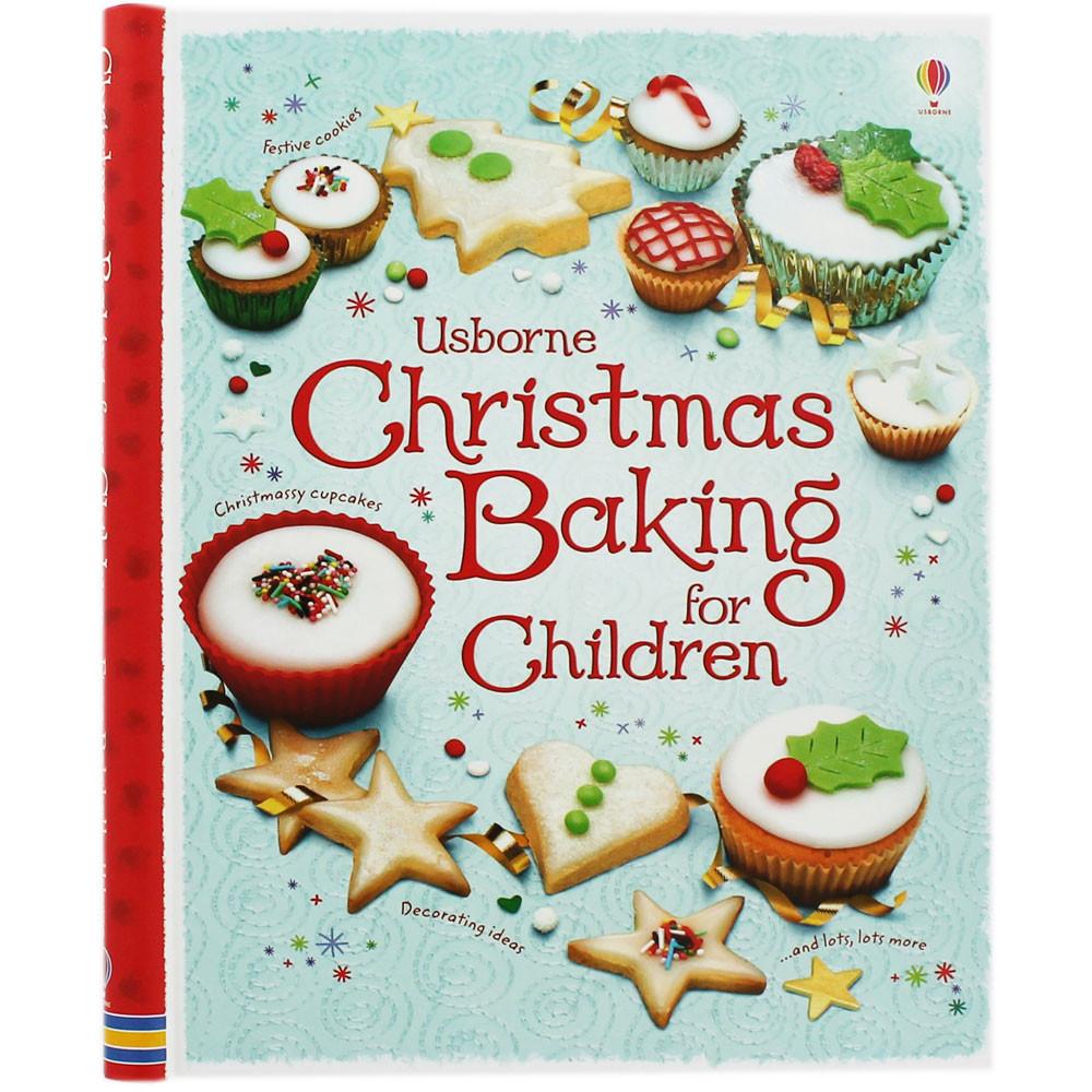 Christmas Baking For Kids  Christmas Baking For Children by Abigail Wheatley Fiona