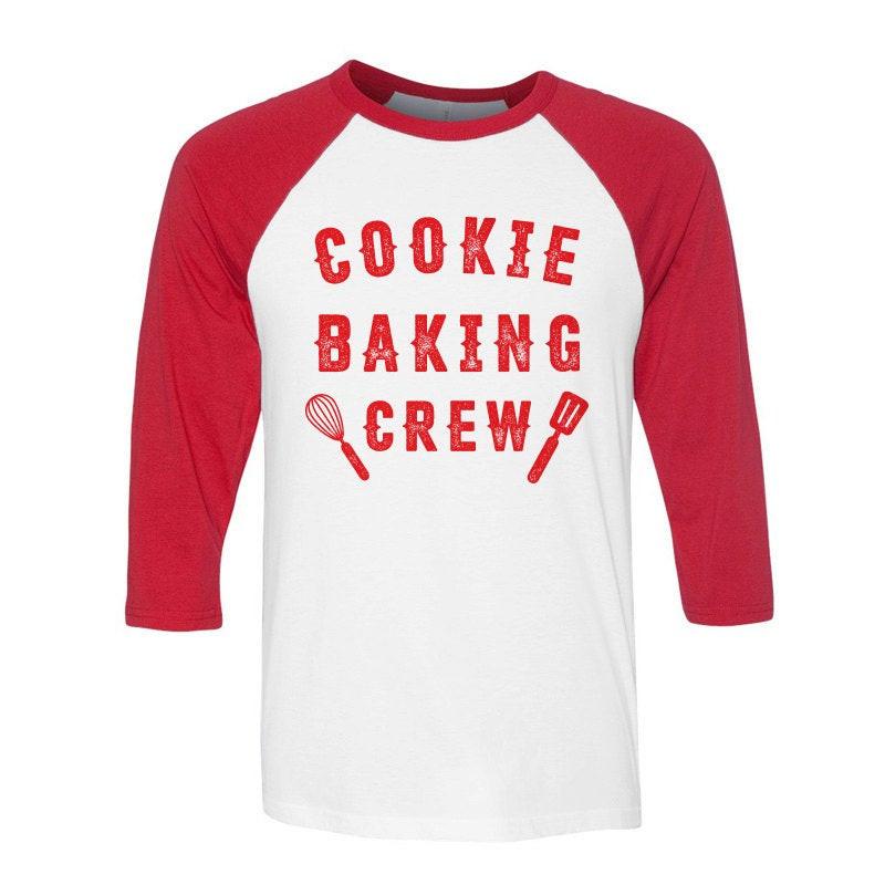 Christmas Baking Shirts  Cookie Baking Crew Baseball Shirt Christmas Shirt Baking