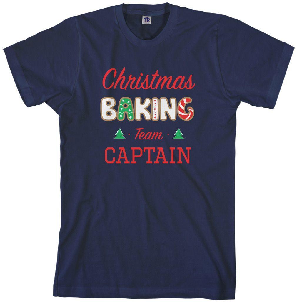 Christmas Baking Shirts  Threadrock Men s Christmas Baking Team Captain T shirt