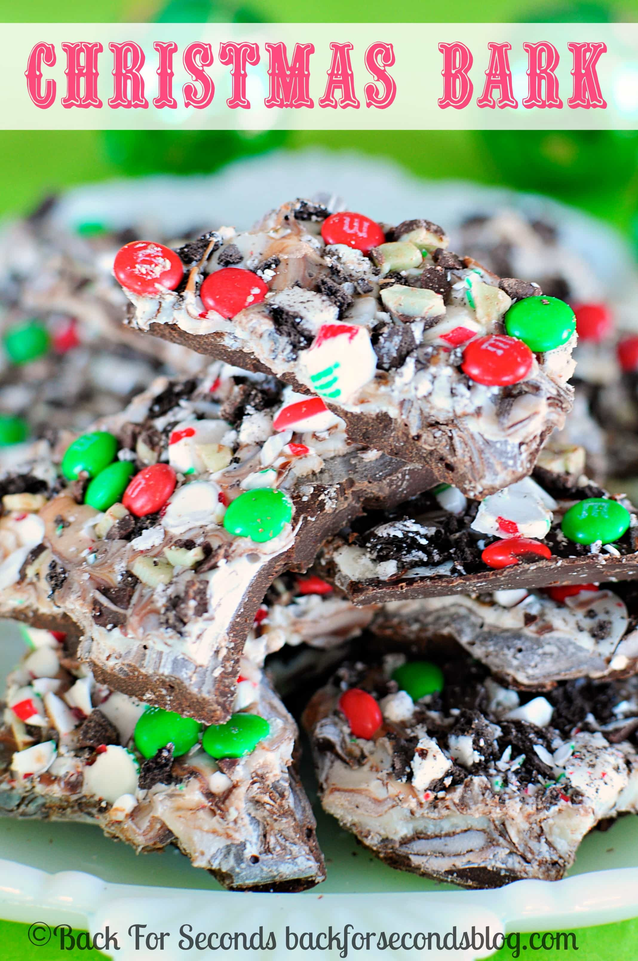 Christmas Bark Candy  Easy Christmas Bark Recipe Back for Seconds