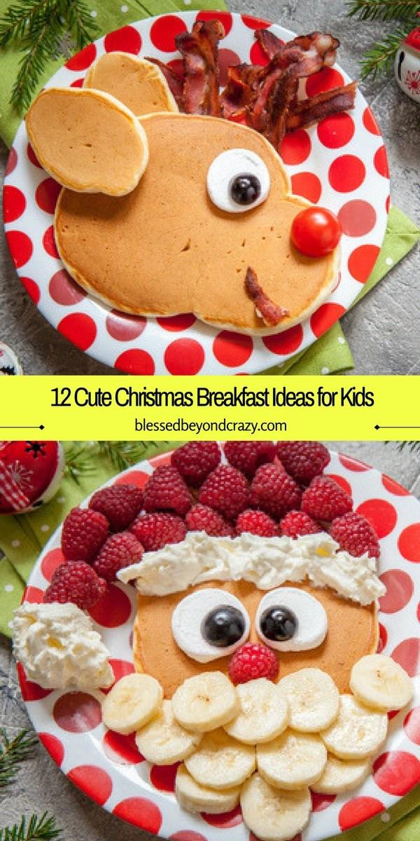 Christmas Breakfast For Kids  12 Cute Christmas Breakfast Ideas for Kids