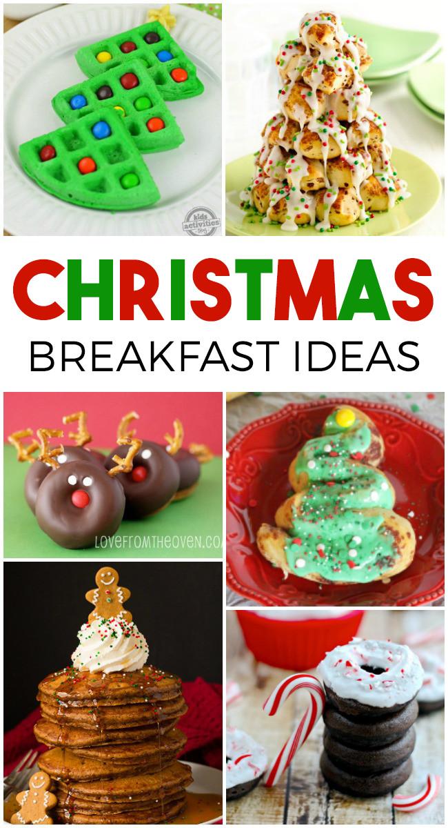 Christmas Breakfast For Kids  14 Festive Christmas Breakfast Brunch Ideas To Make This