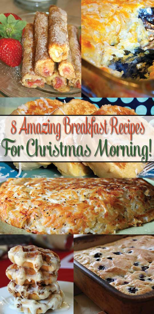 Christmas Breakfast Recipes  8 Amazing Breakfast Recipes For Christmas Morning