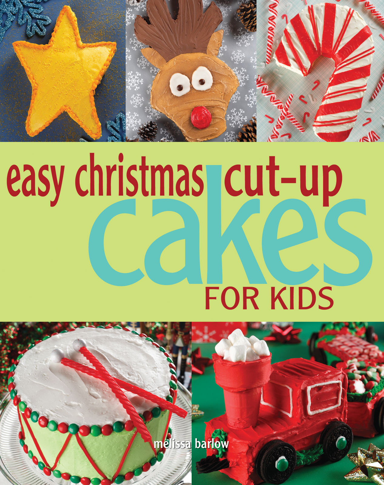 Christmas Cakes For Kids  a piece of cake Easy Christmas Cut Up Cakes for Kids
