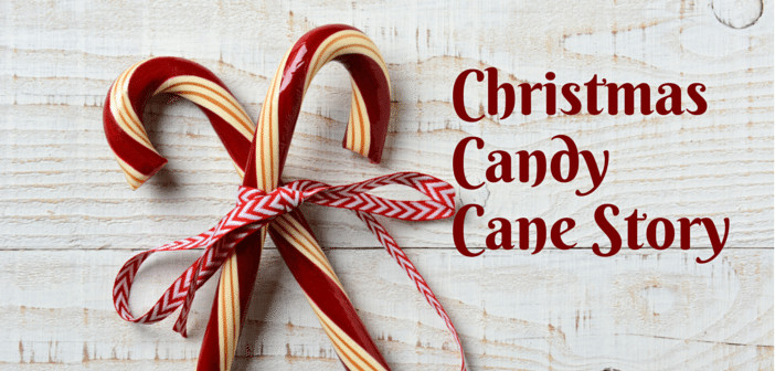 Christmas Candy Canes Story  Christmas Children s Sermon Christmas Candy Cane Story