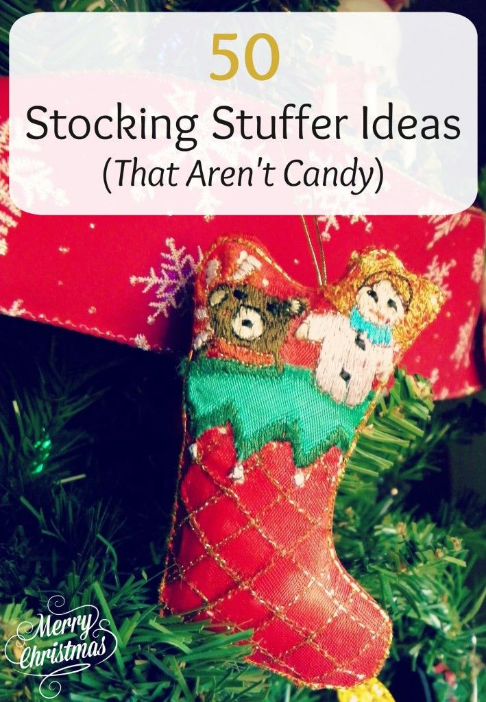 Christmas Candy Stocking Stuffers  50 Fun Stocking Stuffer Ideas That Are Not Candy