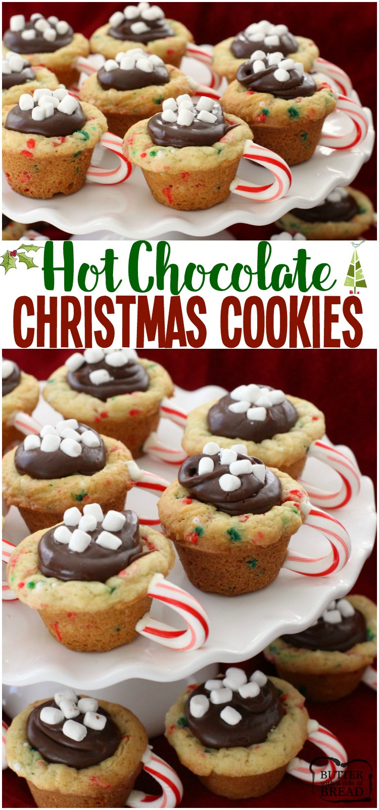 Christmas Chocolate Cookies  HOT CHOCOLATE CHRISTMAS COOKIES Butter with a Side of Bread