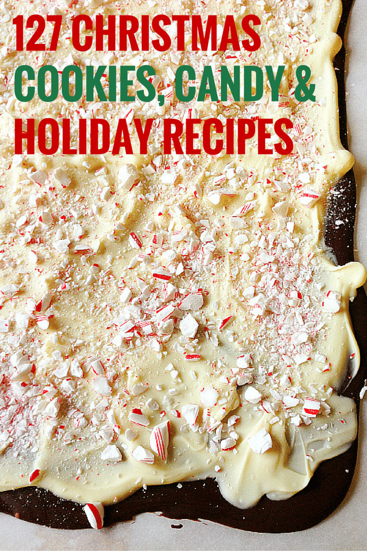 Christmas Cookies And Candy Recipes  127 Favorite Christmas Cookies Candy & Holiday Recipes