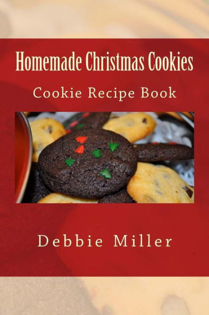 Christmas Cookies Book  Homemade Christmas Cookies Cookie Recipe Book by Debbie