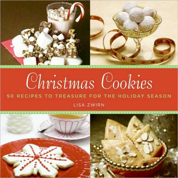 Christmas Cookies Book  Christmas Cookies 50 Recipes to Treasure for the Holiday