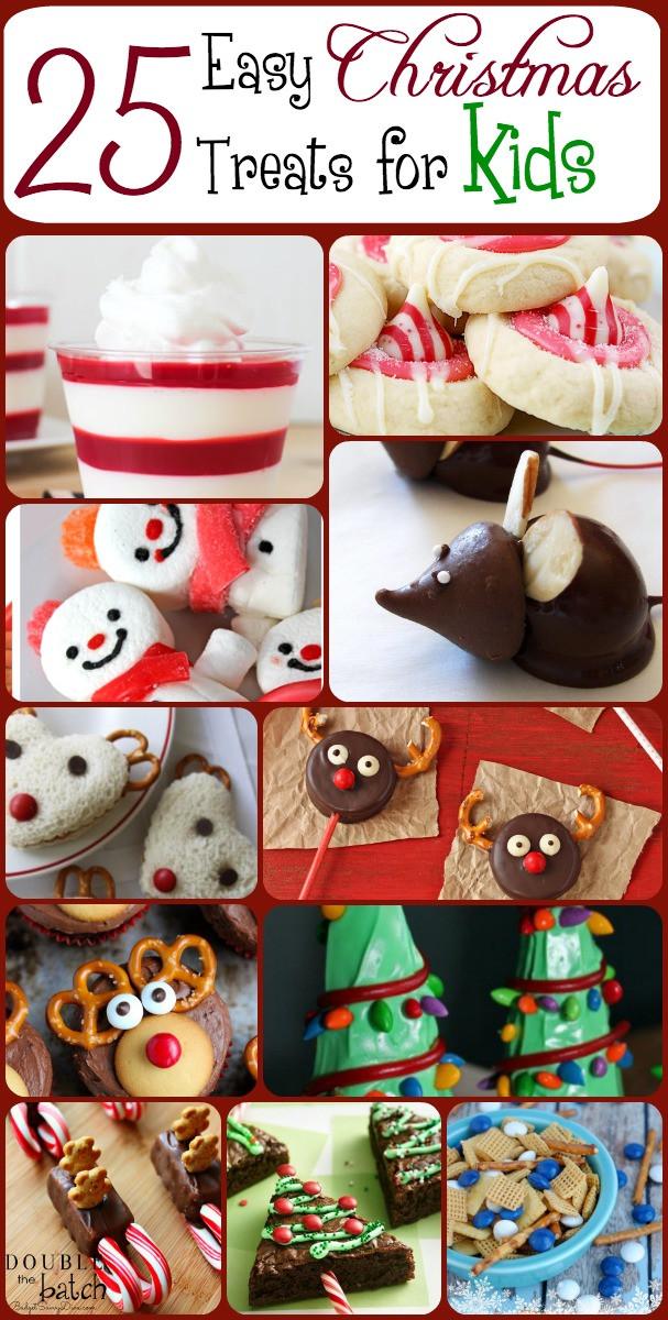 Christmas Cookies For Kids  25 Easy Christmas Treats For Kids – Christmas Treat Ideas