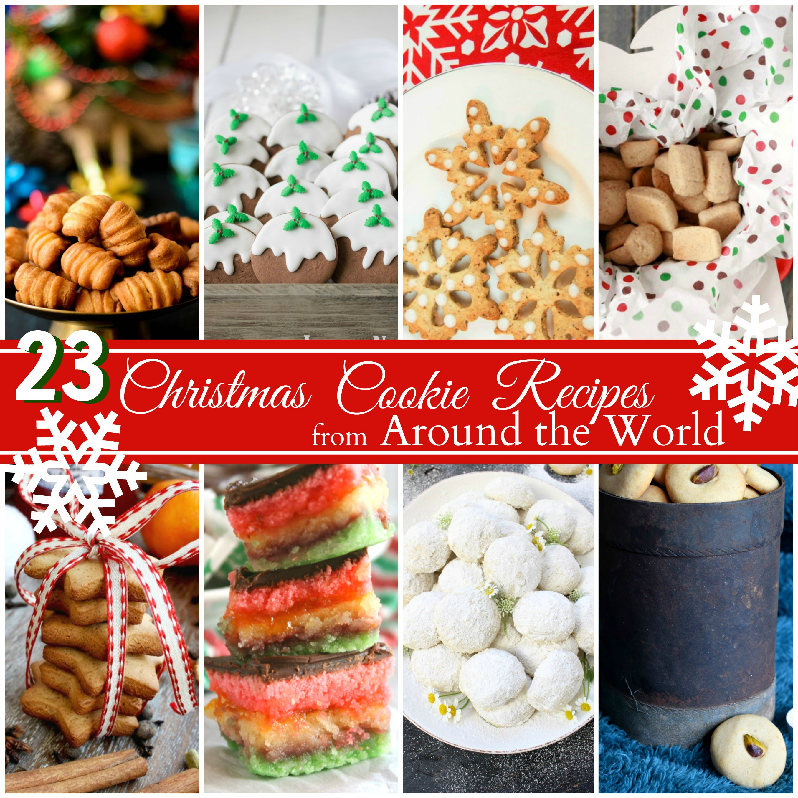 Christmas Cookies From Around The World  Christmas Cookie Recipes from Around the World