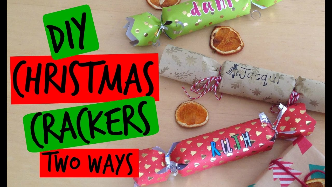 Christmas Crackers Diy  DIY CHRISTMAS CRACKERS TWO WAYS