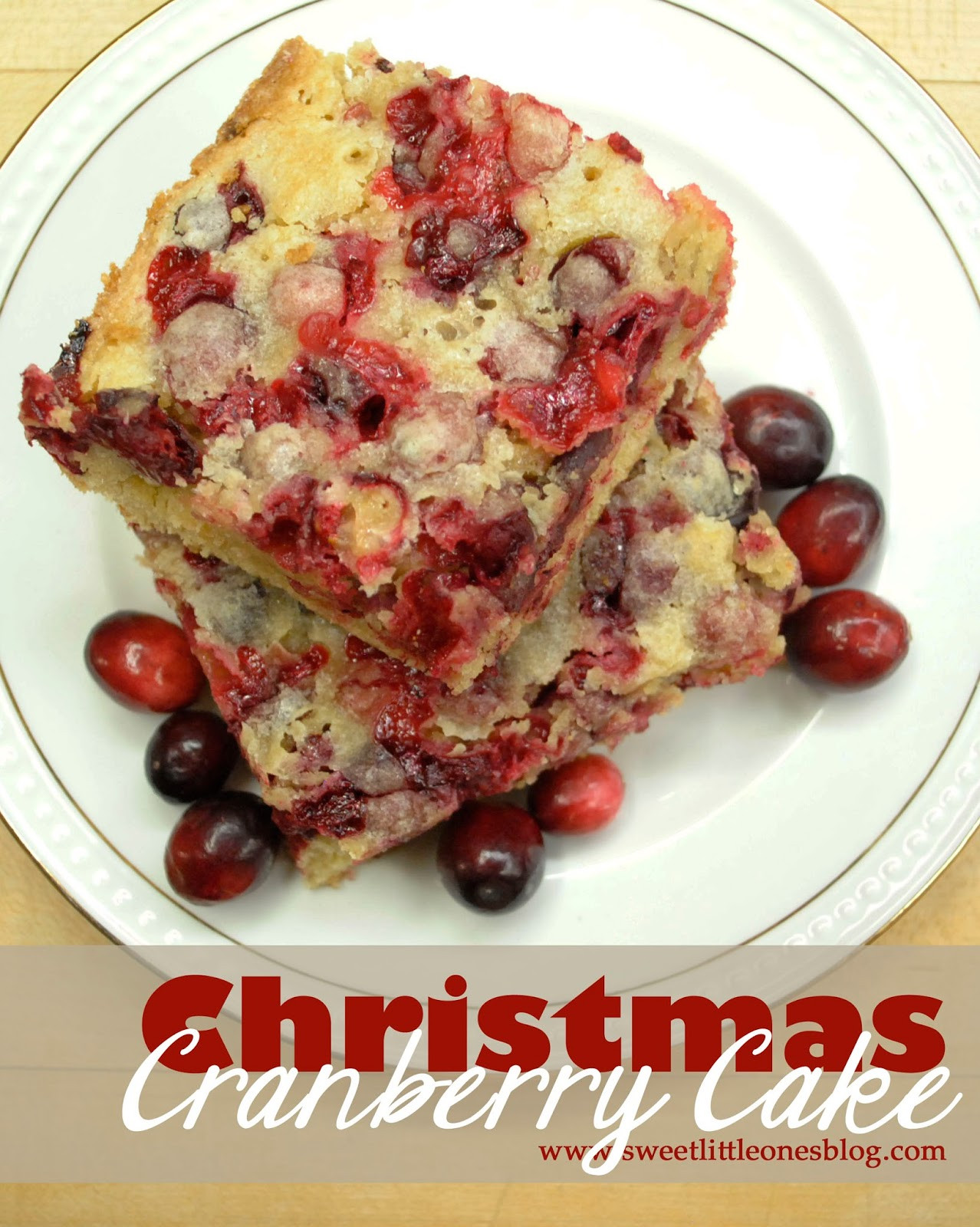 Christmas Cranberry Cake Recipe  Sweet Little es Christmas Cranberry Cake