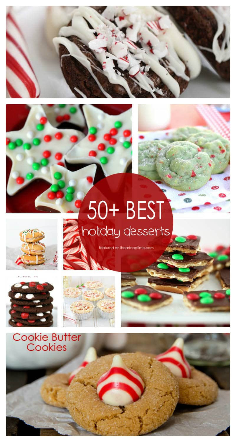 Christmas Desserts Recipe  50 BEST Holiday Desserts I Heart Nap Time
