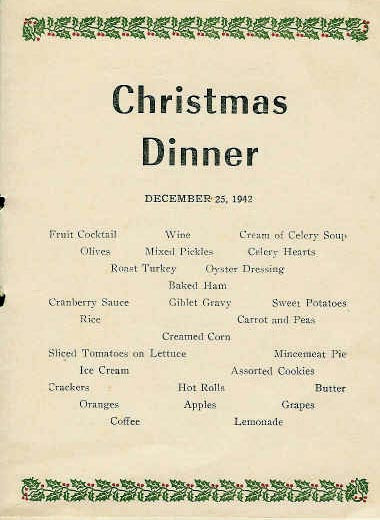 Christmas Dinner Menus  2nd BN Christmas Dinner 1942