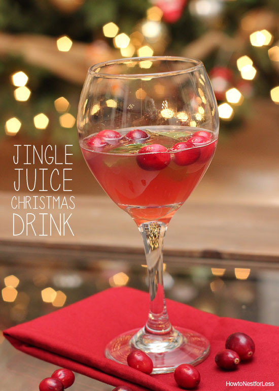 Christmas Drinks With Vodka  Jingle Juice Holiday Drink Recipe How to Nest for Less™