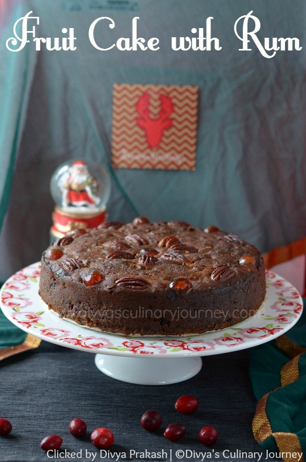 Christmas Fruit Cake Recipe With Rum  Divya s culinary journey Fruit Cake with Rum