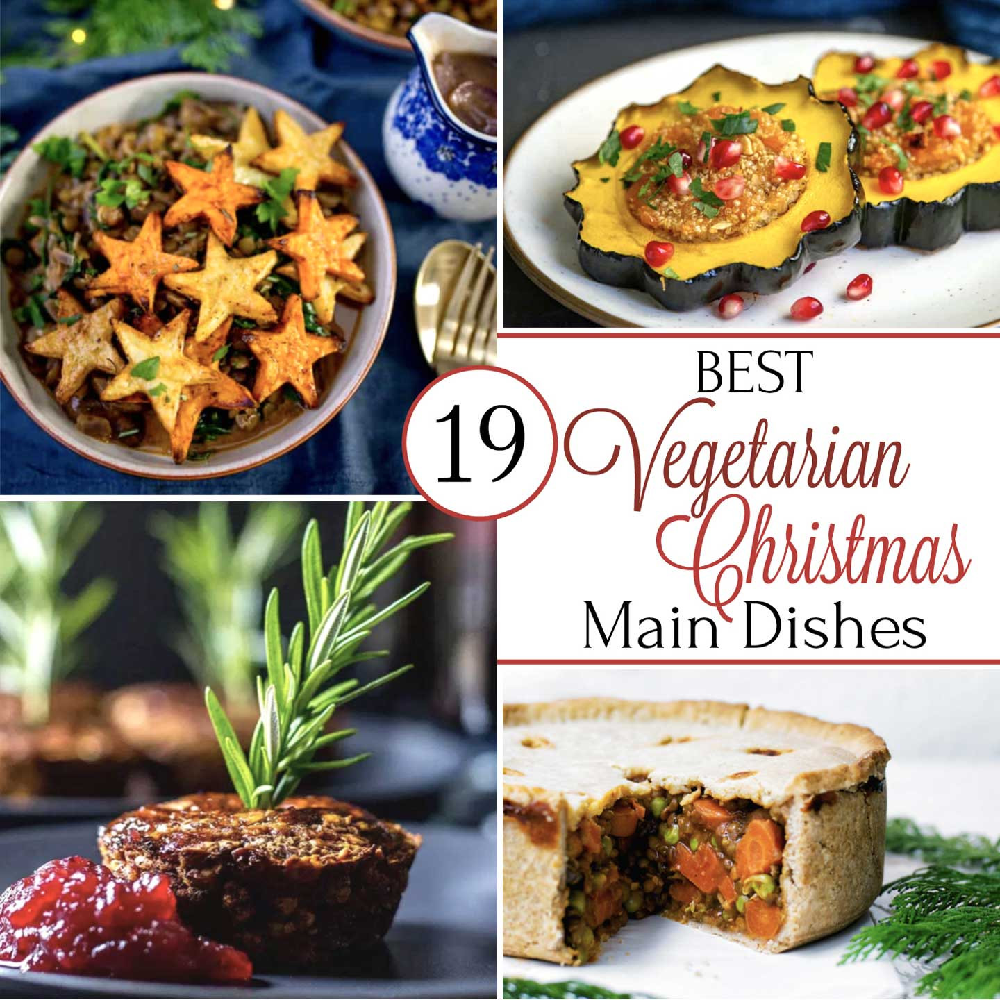 Christmas Main Dishes  19 Best Christmas Ve arian Main Dish Recipes Two