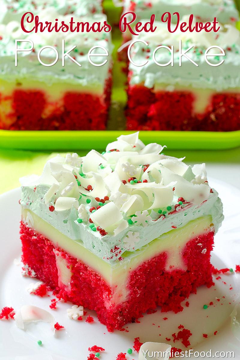 Christmas Poke Cakes  Christmas Red Velvet Poke Cake Recipe from Yummiest Food