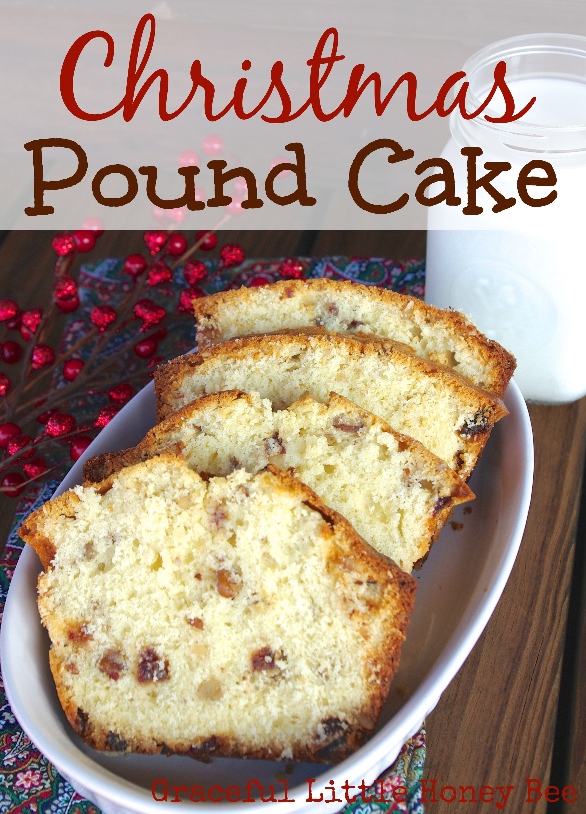 Christmas Pound Cake Recipe  Christmas Pound Cake Graceful Little Honey Bee