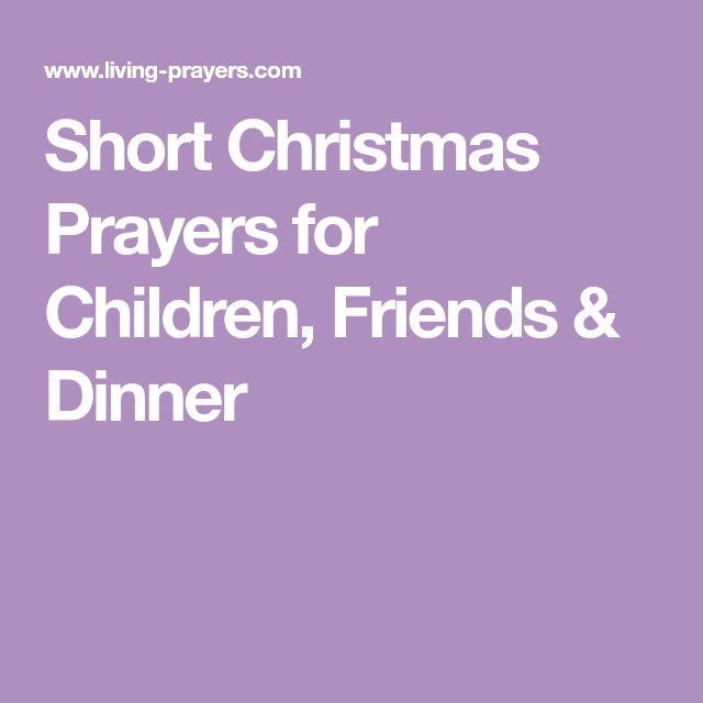 Christmas Prayers For Dinners  Best 25 Christmas dinner prayer ideas on Pinterest